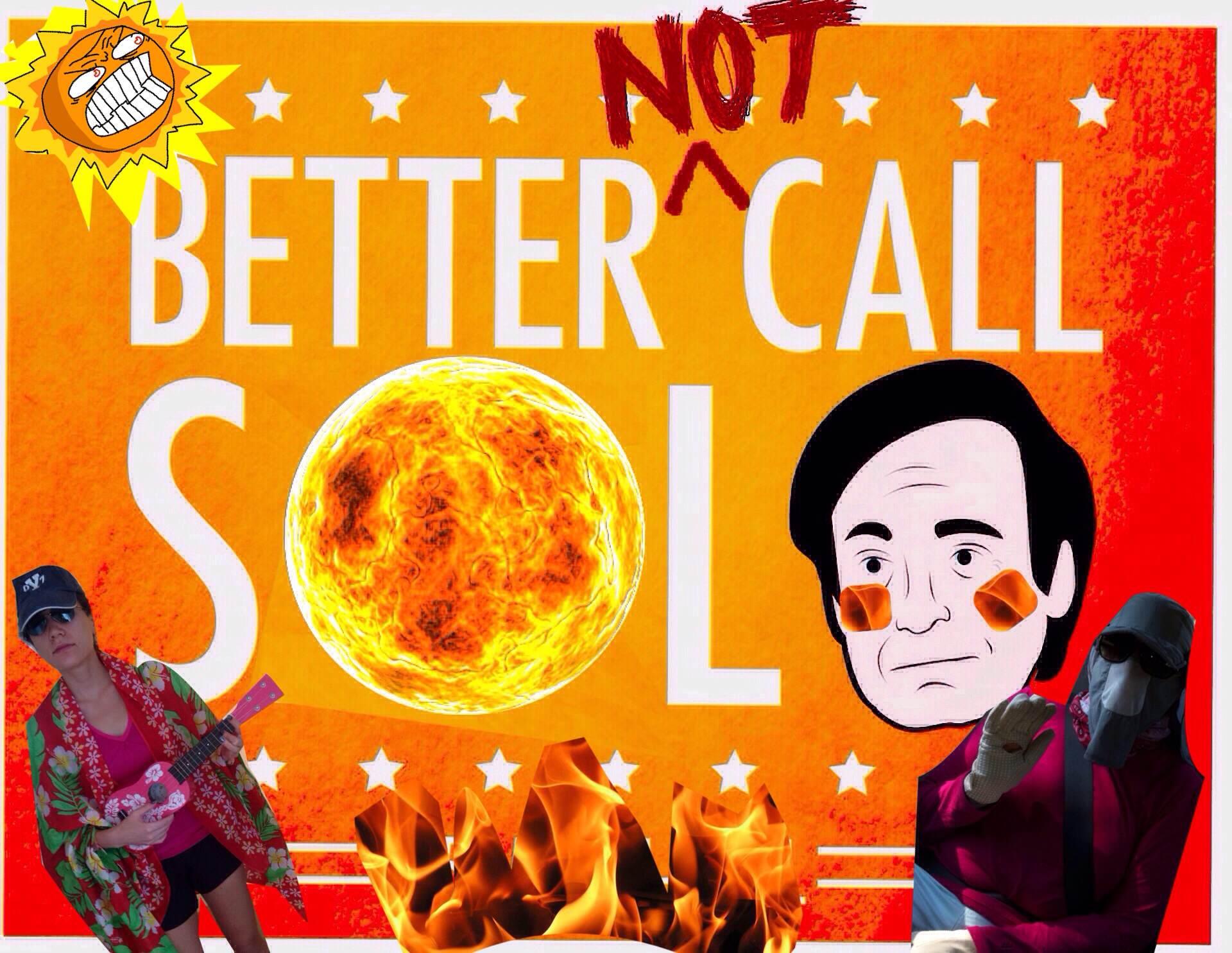 better not call sol
